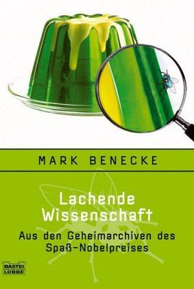 Lachende Wissenschaft von Mark Benecke