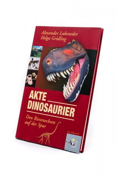Akte Dinosaurier: Den Riesenechsen auf der Spur