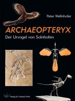 ARCHAEOPTERYX - Der Urvogel von Solnhofen